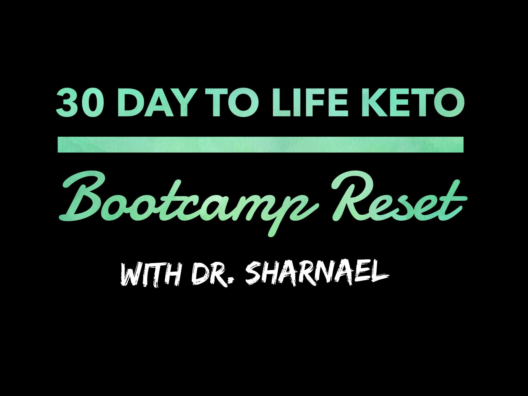 30 Day Keto to Life Bootcamp Reset Membership