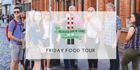 Delicious Dublin Tour (Fridays) biglietti