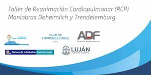 TALLER DE REANIMACIÓN CARDIOPULMONAR (RCP)
