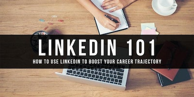 LinkedIn 101 - How To Use LinkedIn To BOOST Your Career Trajectory