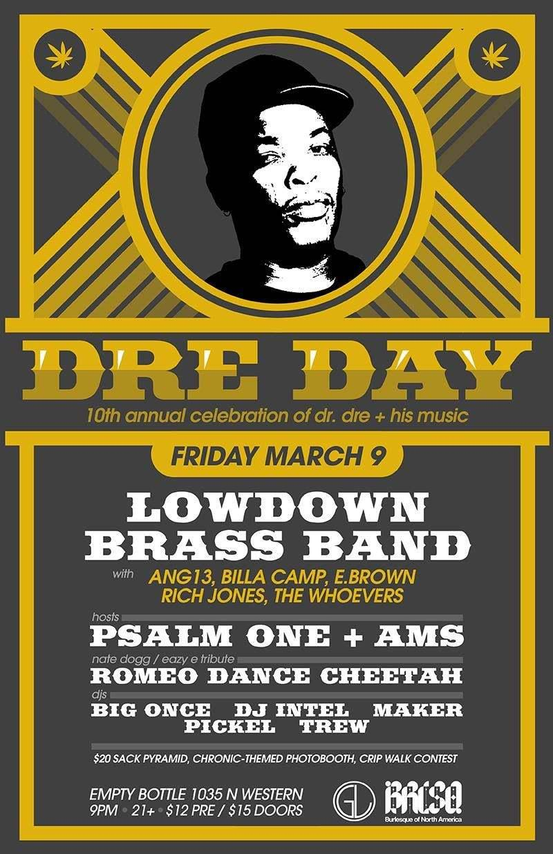 Dre Day featuring Low Down Brass Band / Rich Jones / Psalm One and more!
