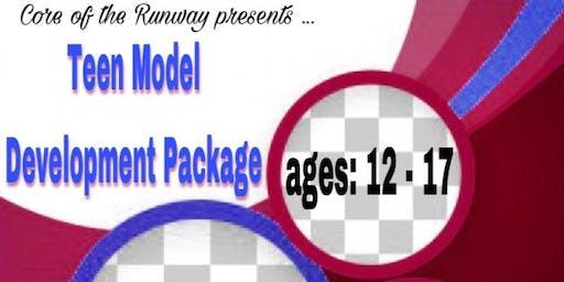 Teen Model Development Package (ages: 12-17)