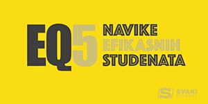 EQ5: Navike efikasnih studenata