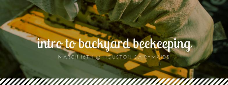 3/18 Intro to Backyard Beekeeping -  Bee2Bee
