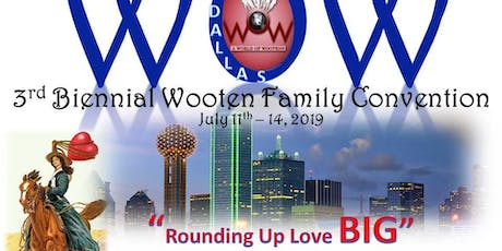 2019 Wooten Family Convention tickets
