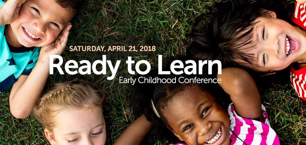 2018 Ready To Learn Conference