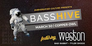 Bass Hive featuring Weston and Bad Rabbit