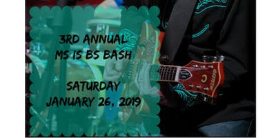 3rd Annual MS is BS BASH