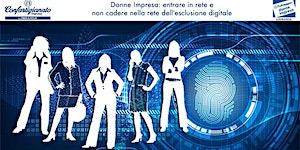 Donne Impresa: Entrare in rete e non cadere nella rete...