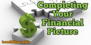 Completing Your Financial Picture