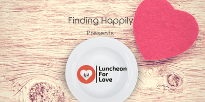 Luncheon For Love™ London