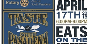 7th Annual Taste of South Pasadena - presented by the...