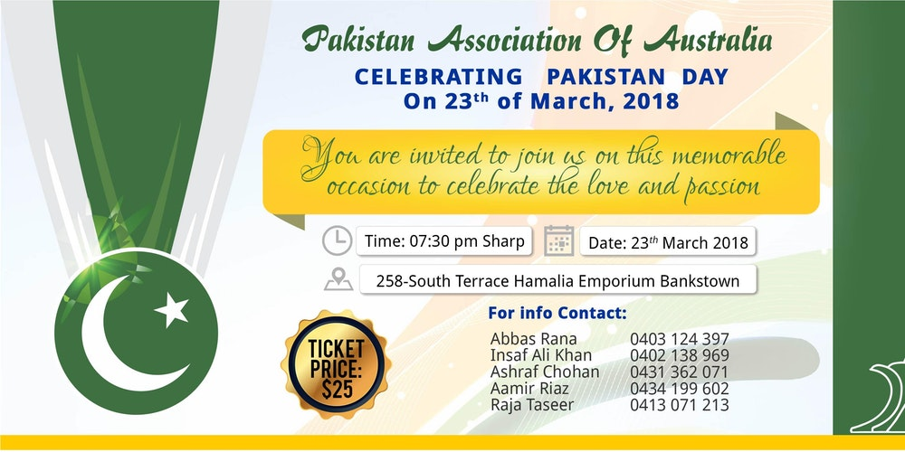 Pakistan day 2018 tickets fri mar 23 2018 at 7 30 pm for 258 south terrace bankstown