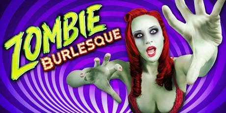 Zombie Burlesque GA tickets