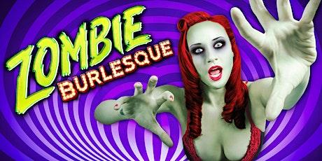 Zombie Burlesque GA tickets