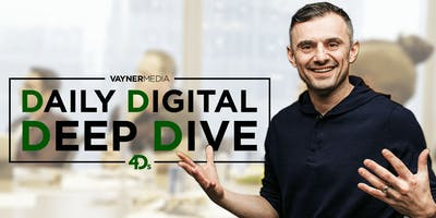 VaynerMedia's Daily Digital Deep Dive - NYC