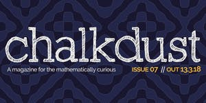 Chalkdust issue 07 launch - with quiz and pizza!