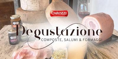 Degustazione Composte, Salumi & Formaggi