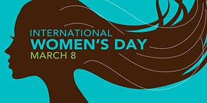 International Women's Day Lunch \ Thurs 8 March 12.30pm
