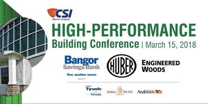 CSI Maine's 2018 High-Performance Building Conference