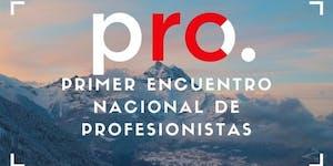 Primer Encuentro Nacional De Profesionistas RC