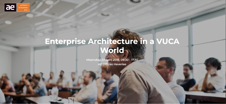 Enterprise Architecture in a VUCA world (AE Opleiding)