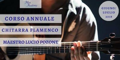 Corso Annuale Di Chitarra Flamenco Con Il Maestro Lucio Pozone
