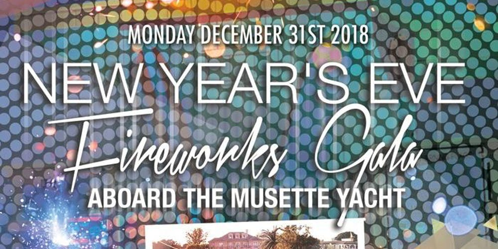 2019 new years eve fireworks gala aboard the musette yacht tickets mon dec 31 2018 at 800 pm eventbrite