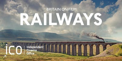 Britain on film: Railways