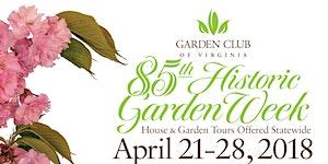 85th Historic Garden Week