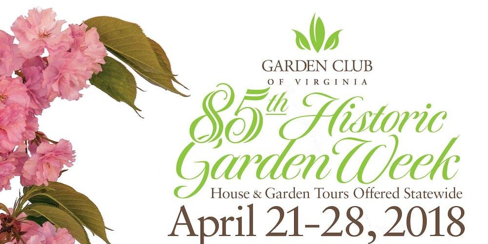 85th Historic Garden Week Tickets, Sat, Apr 21, 2018 at 10:00 AM ...