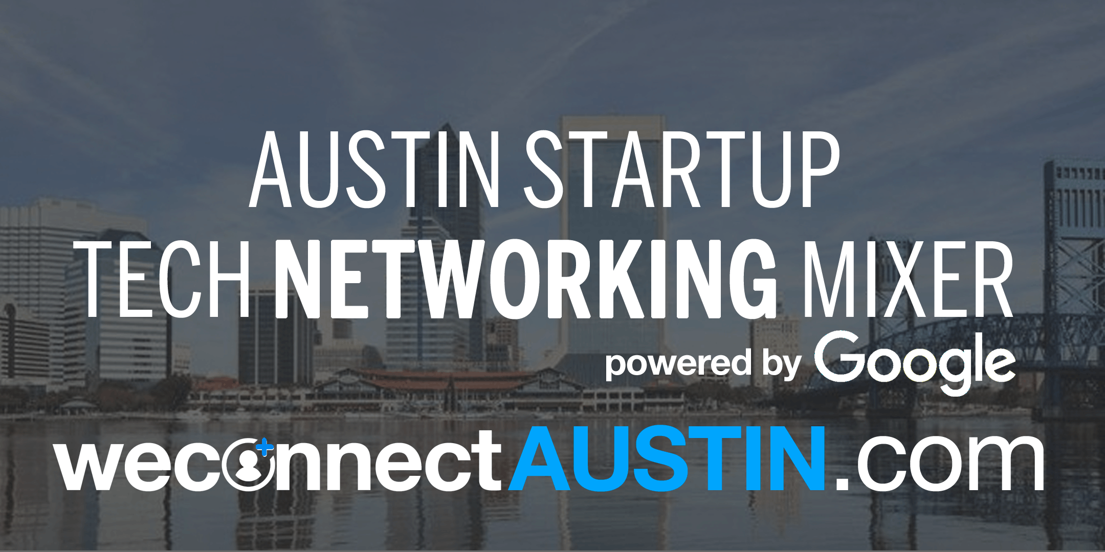 weconnect® Austin Startup and Tech Networking
