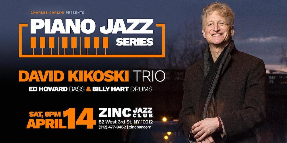 David Kikoski Trio at Zinc Bar – PIANYC
