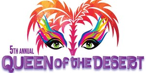 """Desert AIDS Project's 5th Annual """"Queen of the Desert"""""""