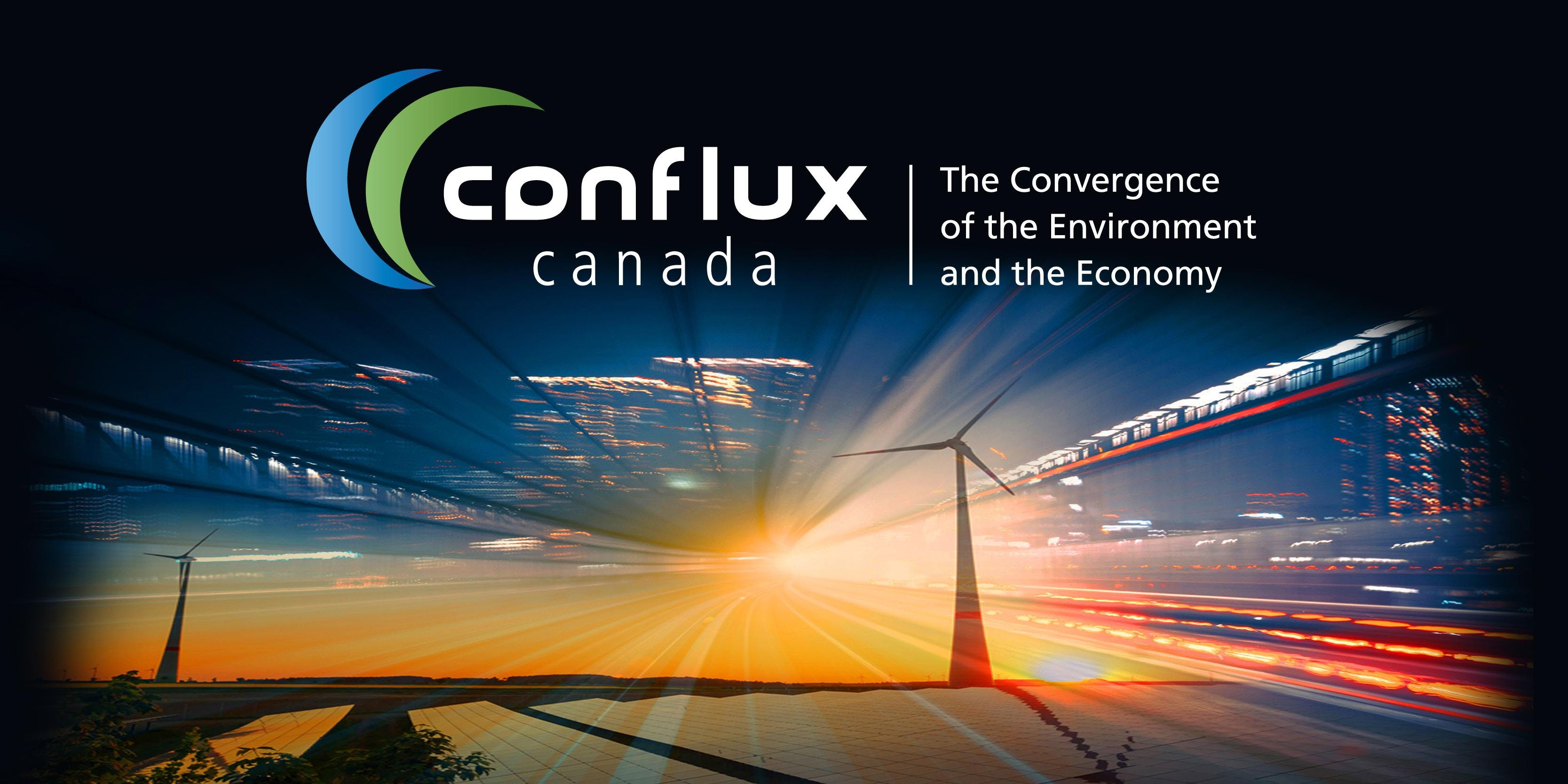Conflux Canada -  The Convergence of the Envi