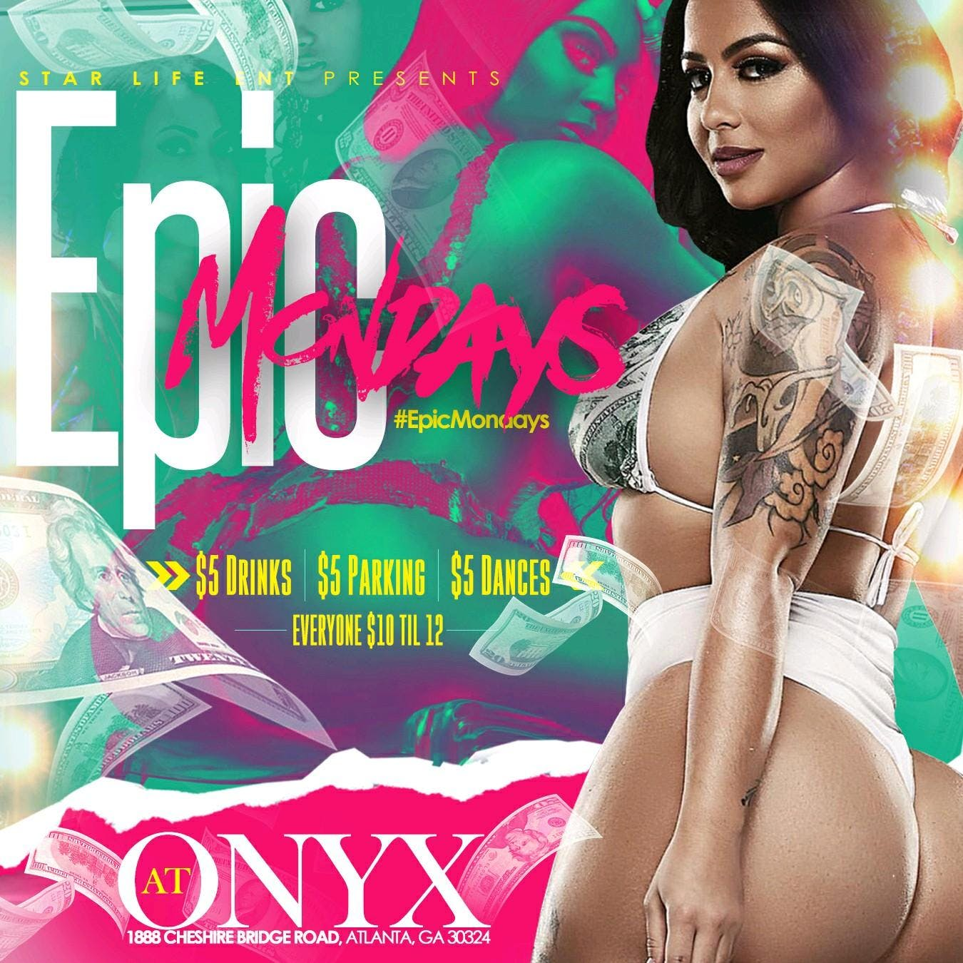 """Epic Mondays"" ($10 entry until midnight). ( Onyx ATL)"