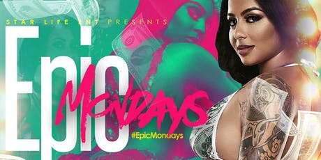 """Epic Mondays"" ($10 entry until midnight). ( Onyx ATL)  tickets"