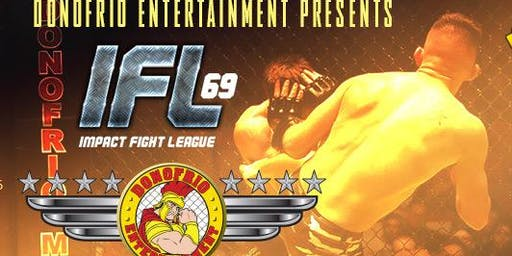 Impact Fight League 69 Presented By Motor City Harley Davidson