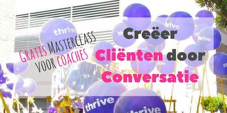 26 juni 9-10.30 uur - Online masterclass 'Creëer cliënten door conversatie' tickets