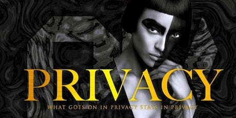 PRIVACY SATURDAYS- FREE WITH RSVP BEFORE 11PM- FOR TABLE INFO 7134949093 tickets