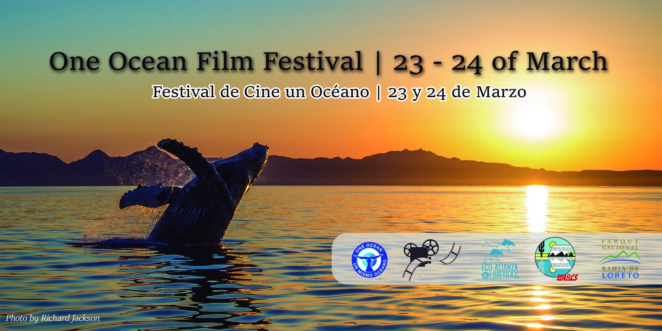 One Ocean Film Festival / Festival de Cine Un Océano