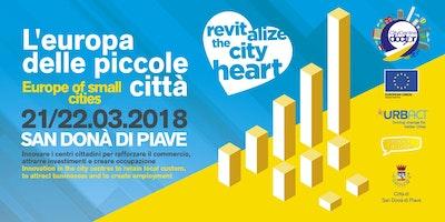 """""""L'Europa delle piccole città"""" - Evento Finale progetto City Centre Doctor"""