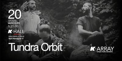 Tundra Orbit - Live Concert