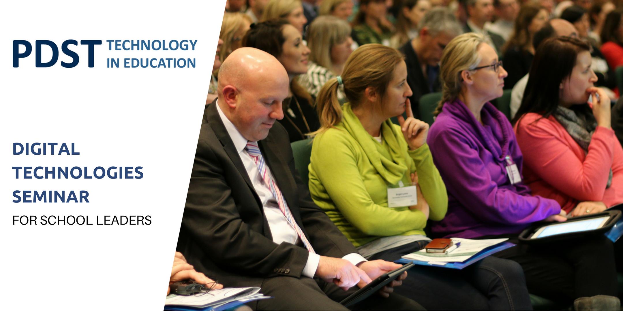 PDST Digital Technologies Seminar for School Leaders