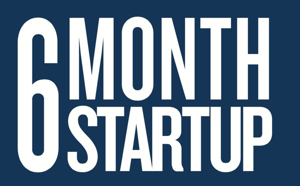 6 Month Startup - Seattle Month Three