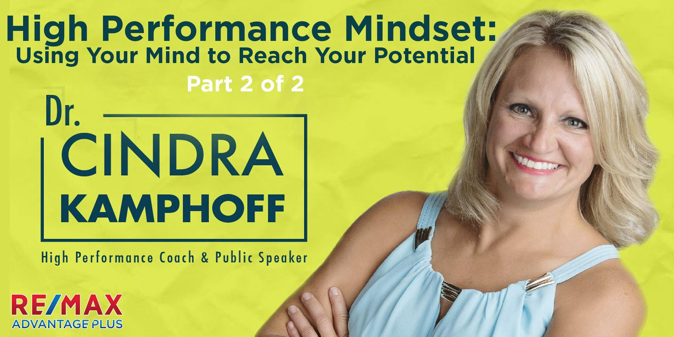 High Performance Mindset: Using Your Mind to