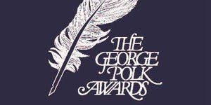 The George Polk Awards: Getting Sources to Talk