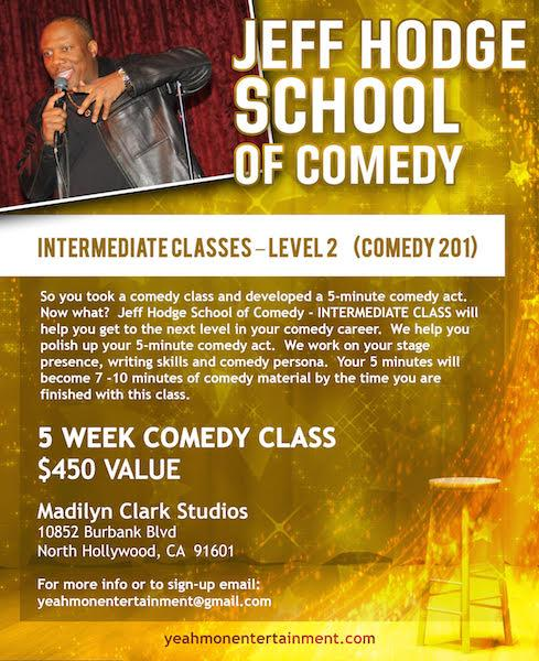 Jeff Hodge School Of Comedy - INTERMEDIATE CLASS - Monday Night Classes /Returning Students