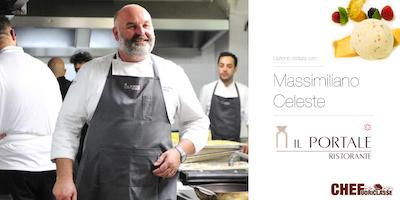Lezione Stellata CHEFuoriclasse con lo Chef Massimiliano Celeste