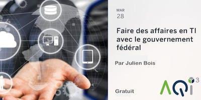Faire des affaires en TI avec le gouvernement fédéral